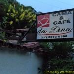 Cama e café da Dina.